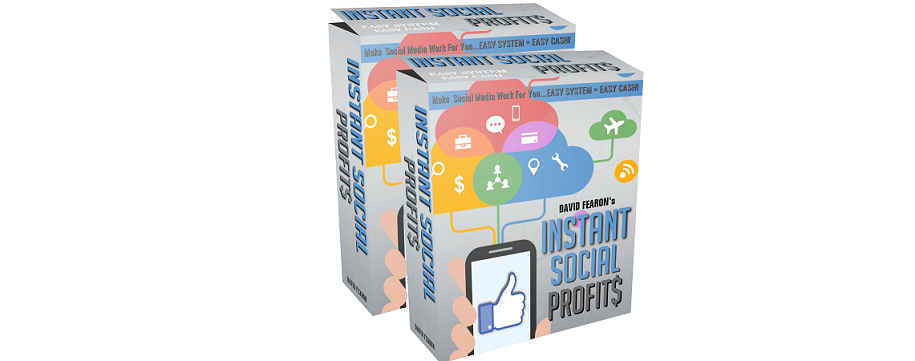 Instant Social Profits Review – How to squeeze huge profits from Social Media