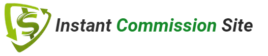 Instant Commission Site Review: