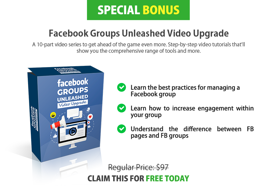 Facebook Groups Unleashed Video Upgrade