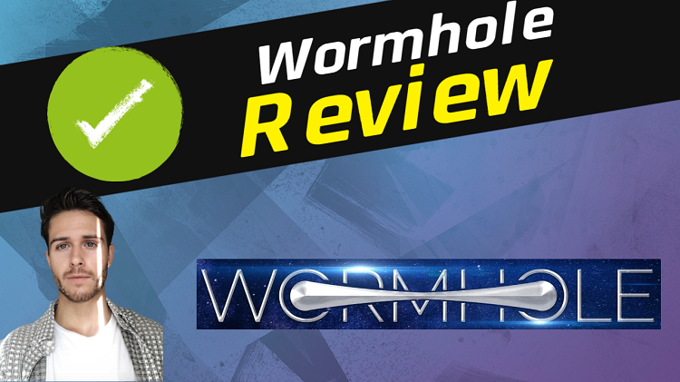 Wormhole Review – How To Effortlessly Drive Massive Traffic In No Time?