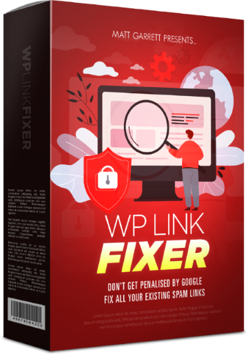 WP Link Fixer Review – Don't Get Penalised By Google!